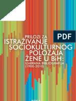 Prilozi za istrazivanje sociokulturnog polozaja zene u BiH