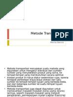 7. Metode Transportasi
