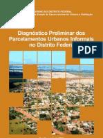 Diagnostico Preliminar Parcelamentos Urbanos Informais Df
