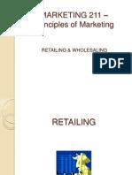 Retailing and Wholesaling MRKTG 211