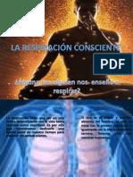 La Respiracin Consciente