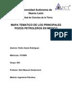 Mapa Tematico de Los Principales Pozos Petroleros de Mexico