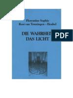 Florentine Rost van Tonningen - Die Wahrheit, Das Licht