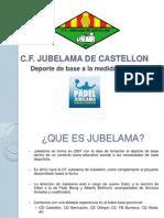 Presentación CF Jubelama de Castellón