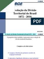 Evolução da divisão territorial do Brasil 1872-2010