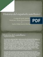 Historia del español(castellano)