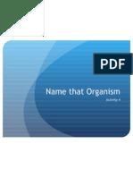 name that organism