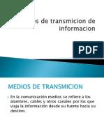mediosdetransmision-101206190305-phpapp02