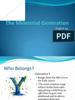 The Millenial Generation