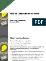 RBI of Offshore Platforms Albert Van Roodselaar