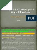 7-papelpoltico-pedaggicodogestoreducacional-110127150713-phpapp01