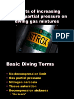 The Effect of Increasing Oxygen Partial Pressure on Diving Gas Mixtures