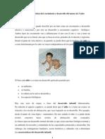 Etapa y característica del crecimiento y desarrollo del menor de 5 años