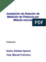 Instalacion de Estacion de Medicion de Potencia Por Metodo Inercial