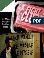 Theme in Fight Club