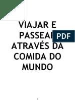 VIAJAR E PASSEAR ATRAVÉS DA COMIDA DO MUNDO