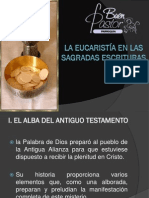 PRESENTACIÓN LA EUCARISTÍA EN LAS SAGRADAS ESCRITURAS