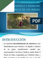 Descubrimiento de America y Derecho Indiano o De