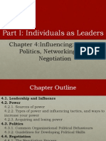 Chapter 4 Influencing Power, Politics, Networking, And Negotiation