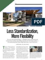 Less Standardization, More Flexibility