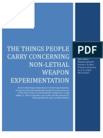 The Things People Carry Concerning Non-Lethal Weapons Attacks