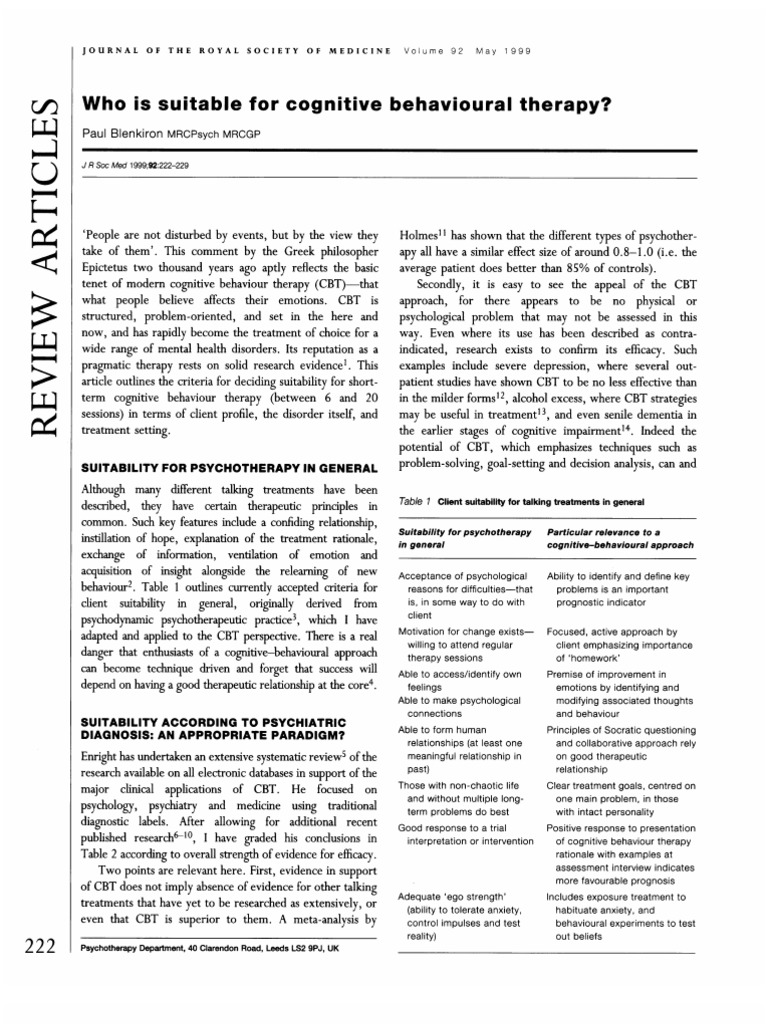 an analysis of the efficacy of psychodynamic and cognitive behavioural counselling approaches Psychodynamic therapy, also known as insight-oriented therapy, focuses on unconscious processes as they are manifested in a person's present behavior the goals of psychodynamic therapy are a client's self-awareness and understanding of the influence of the past on present behavior in its brief form, a psychodynamic.