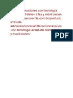 Telecomunicaciones con tecnología avanzada