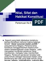 Nilai, Sifat Dan Hakikat Konstitusi(5)