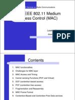The IEEE 802.11 MAC - By Laselva D