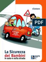 La Sicurezza dei bambini in auto e sulla strada