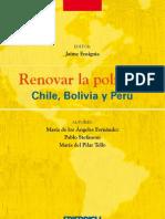 M. A. Fernández, P. Stefanoni, M. P. Tello - Renovar la política, Chile, Bolivia y Perú