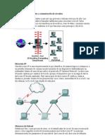 Conmutación de paquetes y  de circuitos