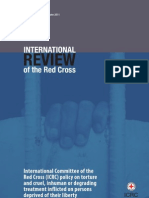 International Committee of the Red Cross (ICRC) policy on torture and cruel, inhuman or degrading treatment inflicted on persons deprived of their liberty