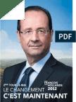 Profession de Foi de Francois Hollande - Second Tour Election Présidentielle 2012