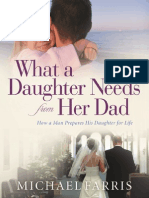 What a Daughter Needs From Her Dad