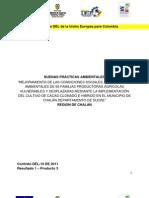 Mejoramiento de las condiciones sociales, económicas y ambientales de 50 familias productoras agrícolas vulnerables y desplazadas mediante la implementación del cultivo de cacao clonado e hibrido en el Municipio de Chalán Departamento de Sucre