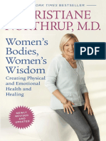 Women's Bodies, Women's Wisdom by Dr. Christiane Northrup, M.D. (an excerpt)