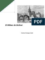 El Bilbao de Bolivar - Vicente Amezaga Aresti
