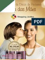 Shopping Jardins - Dicas de Presentes Mães