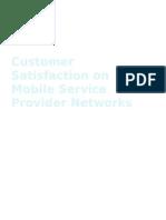 Customer Satisfaction on Mobile Service Provider Networks