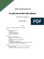 Krishnamurti, Jiddu - La Persecucion Del Placer