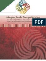 Integração de competências na Atividade Judiciária com Usuários e Dependentes de Drogas