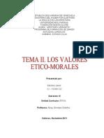 Tema II. Valores Eticos Morales