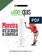 MOREIRA ASÍ SE BAILÓ A COAHUILA