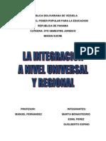 La Integracion a Nivel Universal y Regional