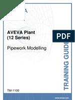 TM-1100 AVEVA Plant (12 Series) Pipework Modelling Rev 2.0