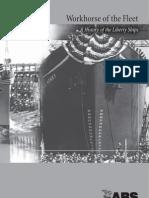 Workhorse of the Fleet - History of Liberty Ships