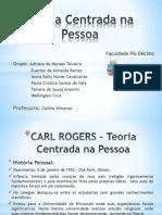 Teoria Centrada Na Pessoa - Carl Rogers