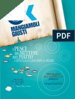 Mangiamoli Giusti - Guida Slow Fish al consumo del pesce