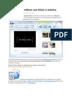 Cómo hacer vídeos con fotos y música -Windowsmoviemaker